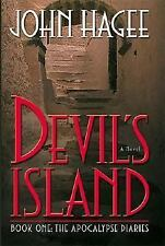 The Apocalypse Diaries: Devil's Island : A Novel Bk. 1 by John Hagee HC DJ