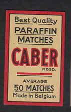 Ancienne  étiquette allumette Belgique BN4603 Caber