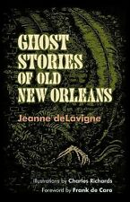 Ghost Stories of Old New Orleans by Jeanne deLavigne (2013, Paperback)