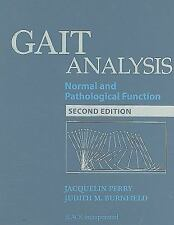 Gait Analysis : Normal and Pathological Function by Jacquelin Perry and...