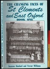 Rare The Changing Faces of ST CLEMENS & EAST OXFORD 128pg Town History w/photos