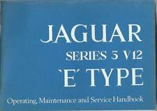 JAGUAR E´ Type V 12  Betriebsanleitung Operating Maintenance Service Handbook BA