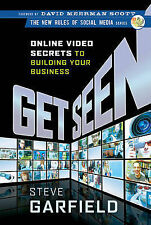 Get Seen: Online Video Secrets to Building Your Business (New Rules Social Media