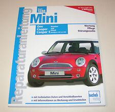 Reparaturanleitung Mini One / Mini Cooper  / Mini Cooper S - ab 2001!