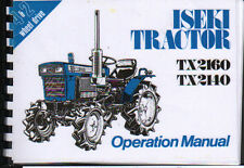 Iseki TX2160 & TX2140 Tractor Operator Instruction Manual Book