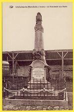 cpa RARE 23 - Village de CHÂTELUS le MARCHEIX (Creuse) Le MONUMENT aux MORTS