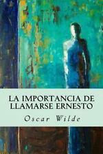 La Importancia de Llamarse Ernesto by Oscar Wilde (2016, Paperback)