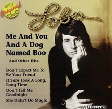 Me And You And A Dog Named Boo And Other Hits by Lobo
