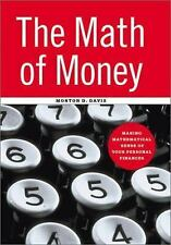 The Math of Money Making Mathematical Sense of Your Personal Finances M. Davis