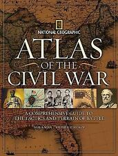 Atlas of the Civil War : A Comprehensive Guide to the Tactics and Terrain of Bat