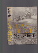 Last Ditch, by Ngaio March, 1977 1st edition hardcover with dust jacket, decent