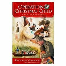 Operation Christmas Child: A Story of Simple Gifts~Franklin Graham~2013 Hardback
