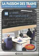 15528 //COLLECTION DVD TBE LA PASSION DES TRAINS VOL 48 LE TRAIN DE L'ORDINATEUR