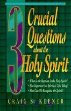 3 Crucial Questions About the Holy Spirit, Keener, Craig S.