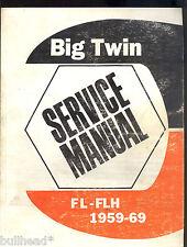 1959 - 1969 HARLEY DAVIDSON FL / FLT BIG TWIN  MODELS /  SERVICE MANUAL