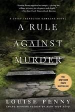 A Rule Against Murder: A Chief Inspector Gamache Novel by Penny, Louise