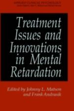 Treatment Issues and Innovations in Mental Retardation (Nato Science Series B:)