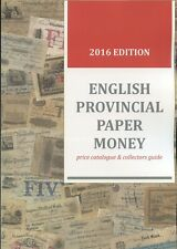 ***NEW** ENGLISH PROVINCIAL PAPER MONEY - price catalogue **NEW***