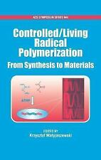 ACS Symposium: Controlled/Living Radical Polymerization : From Synthesis to...