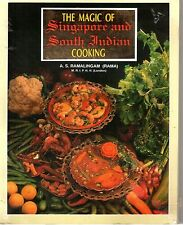 The Magic of Singapore and South Indian Cooking - Arumuga Subramania Ramalingam