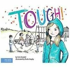 Tough!: A Story about How to Stop Bullying in Schools (The Weird! Series) by Fr