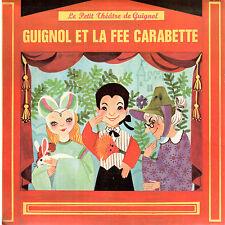 45T : Guignol et le fée Carabette. petit théatre de guignol