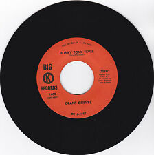 GRANT GRIEVES- BIG K 1003 ORIGINAL ROCKABILLY 45 HONKY TONK FEVER VG+PLAYS GREAT
