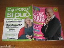 TV SORRISI E CANZONI=2005/1=CLAUDIO BISIO=BARBARA D'URSO=SMALLVILLE=