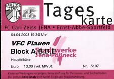 TICKET OL 2002/2003 FC Carl Zeiss Jena-VFC Plauen, 04.04.2003
