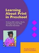 Learning About Print in Preschool: Working with Letters, Words, and-ExLibrary