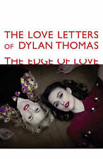 The Love Letters of Dylan Thomas: The Edge of Love, Thomas, Dylan