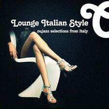Lounge Italian Style-Nujazz Selections From Italy (2013, CD NEUF) CD-R