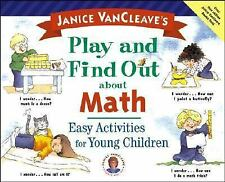 Play and Find Out Ser.: Janice VanCleave's Play and Find Out about Math :...