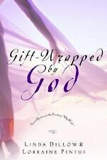 "Gift-Wrapped by God: Secret Answers to the Question ""Why Wait?"""