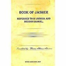 Book of Jasher Referred to in Joshua and Second Samuel (2009, Hardcover)