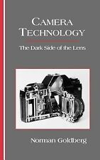 Camera Technology : The Dark Side of the Lens by Norman Goldberg (1992,...