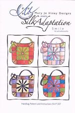 """SILK ADAPTATION  """"SMILE""""   BAG / PURSE / TOTE PATTERN by Mary Jo Hiney"""