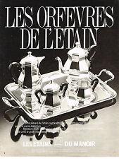 PUBLICITE ADVERTISING 034   1984   LES ETAINS DU MANOIR  orfèvres