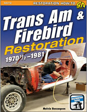 Trans Am & Firebird Restoration: 1970 1/2 - 1981 Book~ step-by-step ~ BRAND NEW!