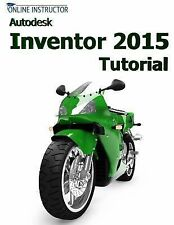 Autodesk Inventor 2015 Tutorial by Online Instructor (2014, Paperback)
