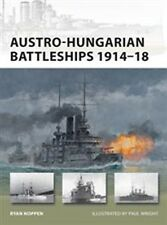 Osprey New Vanguard 193  AUSTRO HUNGARIAN BATTLESHIPS 1914 - 1918