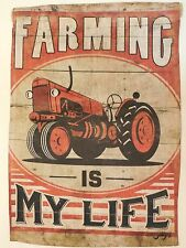 """FARMING IS MY LIFE"" Red Farmall type Tractor decorative Garden flag double side"