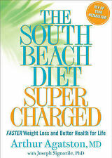 South Beach Diet Supercharged: Faster Weight Loss and Better Health For Life,GOO