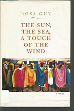 The Sun, the Sea, a Touch of the Wind by Rosa Guy (1995, Hardcover)
