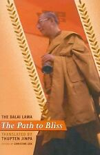 The Path to Bliss: A Practical Guide to Stages of Meditation by Dalai Lama