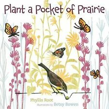 Plant a Pocket of Prairie by Phyllis Root (2014, Hardcover)