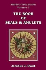 The Book of Seals and Amulets by Jacobus G. Swart (2014, Paperback)