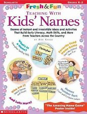 Fresh & Fun: Teaching With Kids' Names: Dozens of Instant and Irresistible Ideas