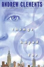 Things Hoped For by Andrew Clements (2006, Hardcover)