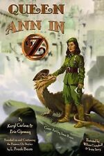 Queen Ann in Oz by Eric Gjovaag and Karyl Carlson (2014, Paperback, Expanded,...